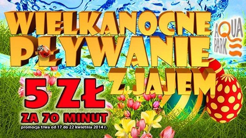 Wielkanocne pływanie z jajem - Aquapark Piła