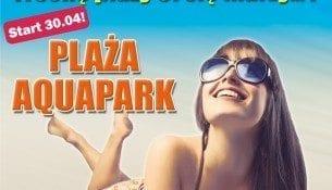 Zapraszamy na Plażę Aquapark!