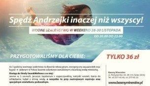 Mineralne Andrzejki - bilet 3h tylko 36zł!