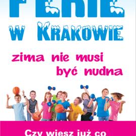 Ferie w Krakowie , zima nie musi być nudna!