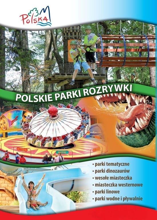 Polskie Parki Rozrywki - edycja 2017r!