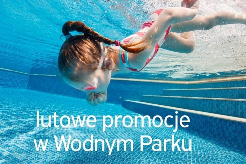 Lutowe promocje w Wodnym Parku