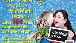 Dzień Matki w Parku Wodnym Tarnowskie Góry