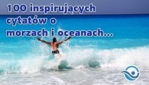 cytaty o morzach i oceanach