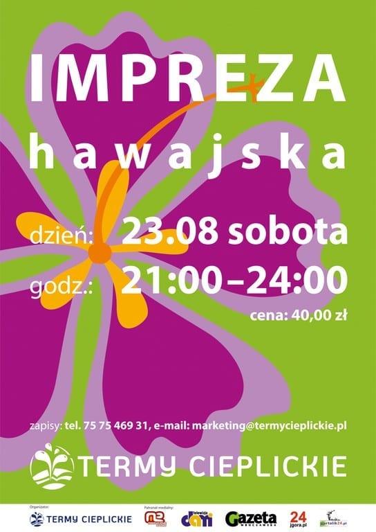 IMPREZA HAWAJSKA w Termach Cieplickich! - 23.08.2014