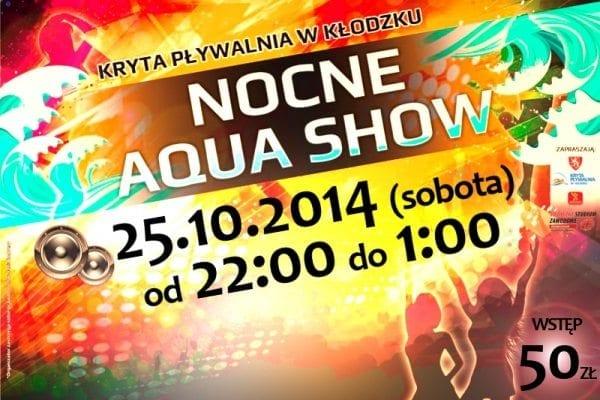 Nocne Aqua Show 25.10.2014 - basen Kłodzko