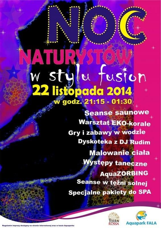 XIV NOC NATURYSTÓW, 22 listopada 2014 r.- Aquapark Fala Łódź
