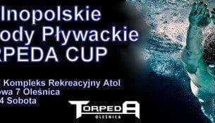 Ogólnopolskie Zawody Pływackie TORPEDA CUP 2014 - Atol Oleśnica