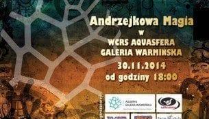 Andrzejki w WCRS Aquasfera Galeria Warmińska