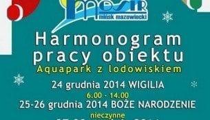 Harmonogram pracy Aquaparku z lodowiskiem - Mińsk Mazowiecki