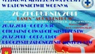 VI Zimowe Mistrzostwa Polski w Ratownictwie Wodnym - Aqua Centrum