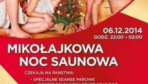 Mikołajkowa Noc Saunowa - Aquapark Radom