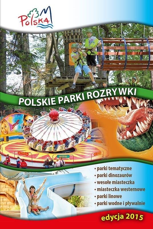 Polskie Parki Rozrywki - zgłoszenia do edycji 2015