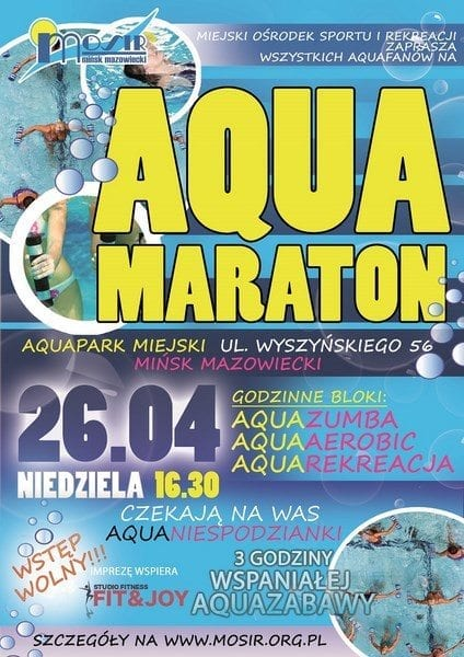 Aquamaraton - 26 kwietnia - Aquapark Mińsk Mazowiecki